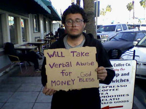 Is asking for money -- or verbal abuse, protected speech?
