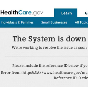 Obamacare, the system really is down.