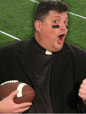 The billboard with this image of a priest reads: A 'Hail Mary' only works in football. Enjoy the game!