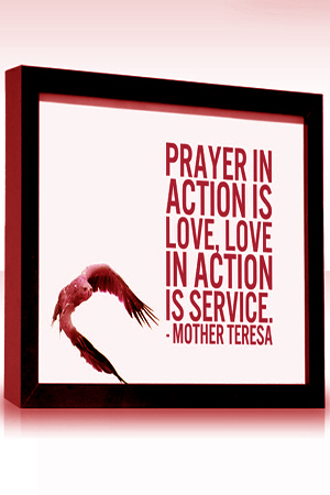Prayer in Action is Love, Love in Action is Service