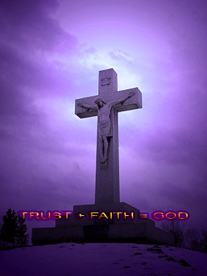 We Trust, have Faith and Believe in God.