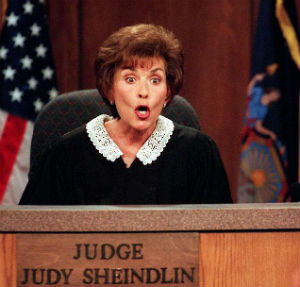 Judge Judy, star of one of the most popular reality based small claims court, snapped at an audience member after he laughed during a case.