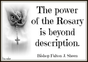 The power of the rosary is beyond question.