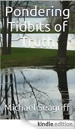 Pondering Tidbits of Truth [Kindle Edition]