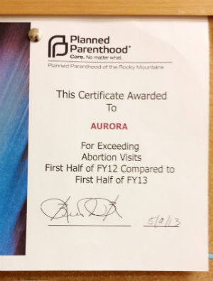The award seemingly confirms that Planned Parenthood clinics are given abortion 'quotas' to meet and that the Aurora clinic had 'exceeded' expectations.
