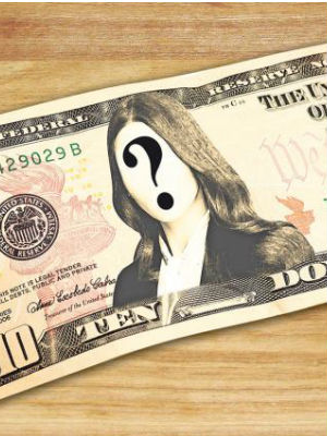 The U.S. public is asked - Which woman do YOU want to see on the new $10 bill?