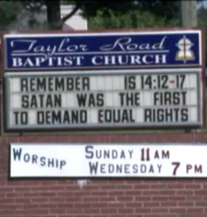 'Remember, Satan was the first to demand equal rights': Shocking church sign outrages community