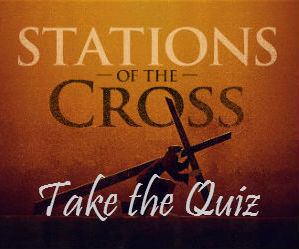 Take this thought provoking Stations of the Cross survey