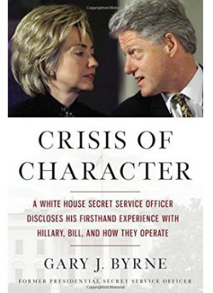 'Crisis of Character': Clinton's Former Secret Service agent tells all