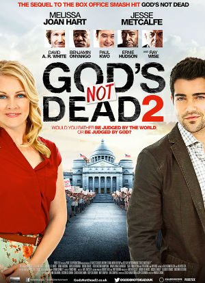 God's Not Dead 2 Billboard deemed too 'provocative' while atheism ads go unnoticed