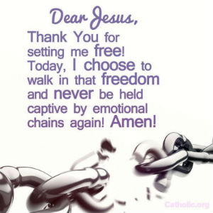 Your Daily Inspirational Meme: Jesus, thank you for setting me free