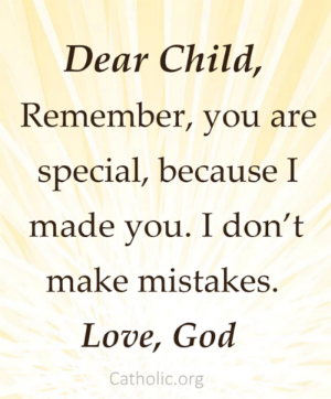 Your Daily Inspirational Meme: God doesn't make mistakes