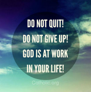 Your Daily Inspirational Meme: Do Not Give Up!