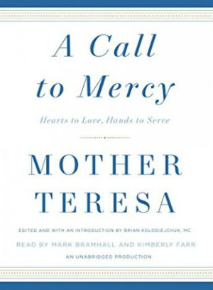 'She radiated holiness': Mother Teresa's sainthood featured in new book 'A Call to Mercy'