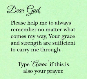 Your Daily Inspirational Meme: Dear God, You Give Me Grace & Strength