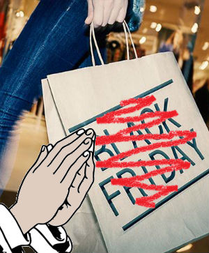 Bless Friday takes on greedy Black Friday with the power of Christ's love