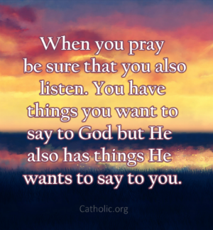Your Daily Inspirational Meme: God Also Has Things He Wants To Say To You
