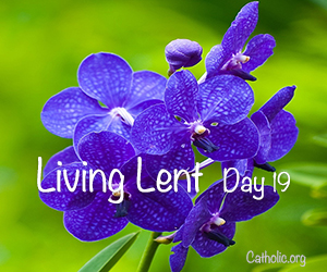 'Living Lent': Sunday of the Third Week of Lent - Day 19