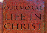 Image of Our Moral Life in Christ.