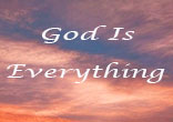 Image of God is the only one that is capable of being everything to each one of us.