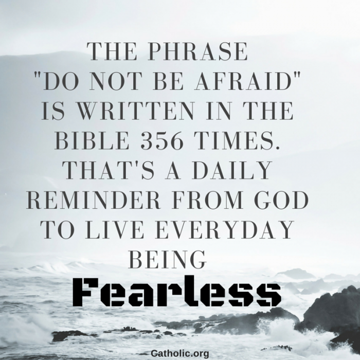 Your Daily Inspirational Meme: Do Not Be Afraid