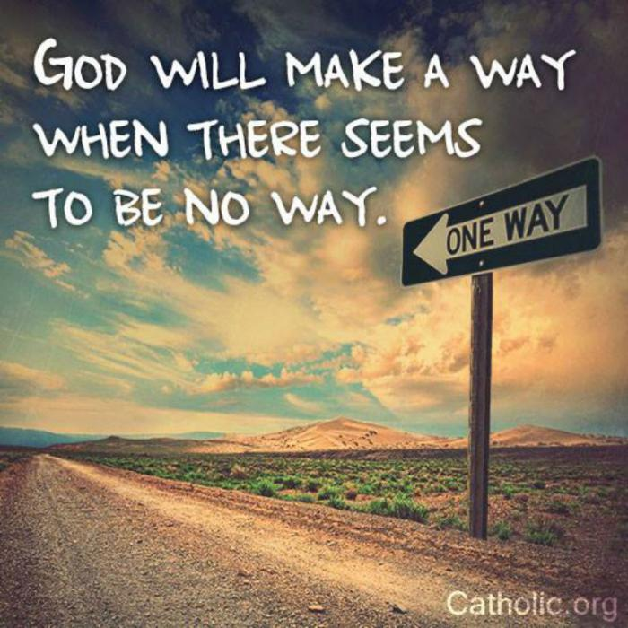 14688571204677_700 your daily inspirational meme god will always make a way