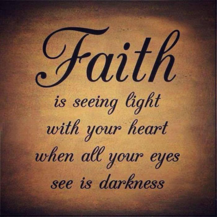 14713663564677_700 your daily inspirational meme faith is seeing light with your