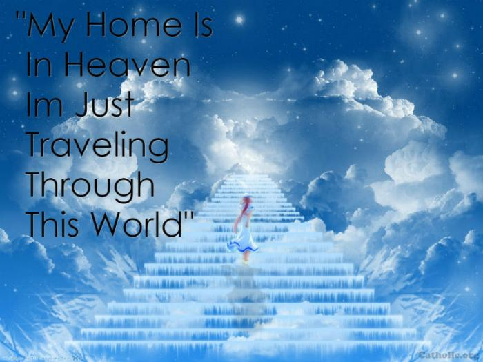 Your Daily Inspirational Meme My Home Is In Heaven Socials Catholic Online