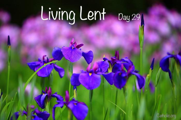 'Living Lent' Wednesday of the Fourth Week of Lent - Day 29