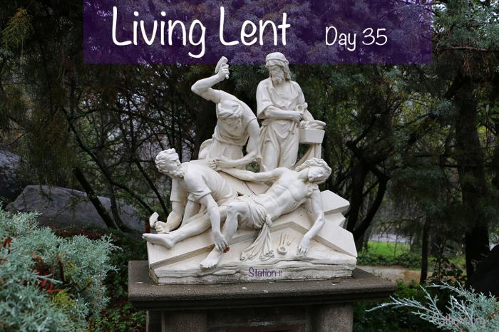 'Living Lent': Tuesday of the Fifth Week of Lent - Day 35