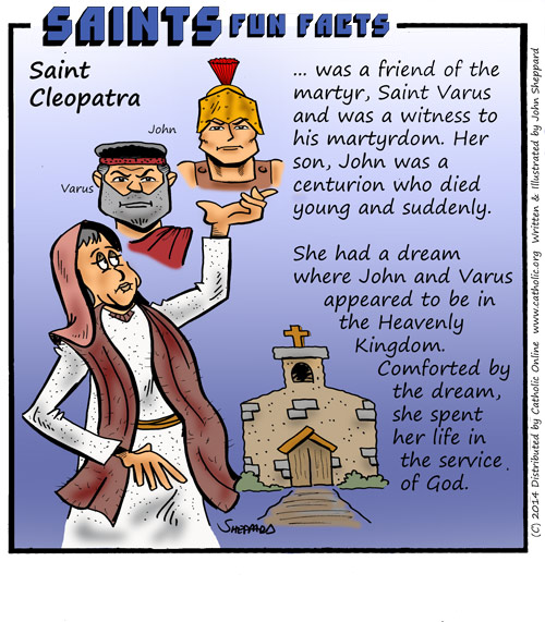 Saints Fun Facts for St. Cleopatra