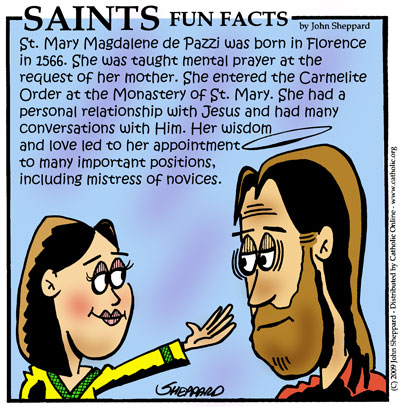 Saints Fun Facts for St. Mary Magdalene de Pazzi