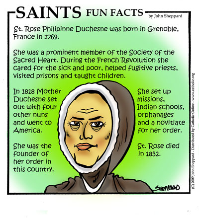 Saints Fun Facts for St. Rose Philippine Duchesne