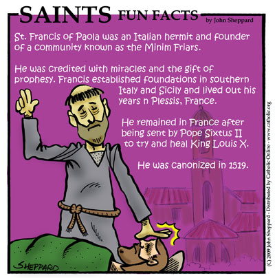Saints Fun Facts for St. Francis of Paola